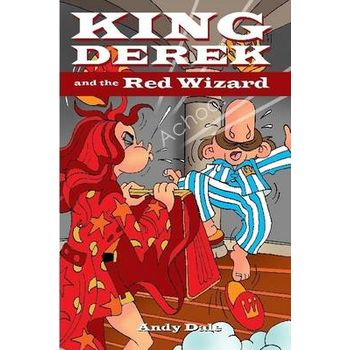 KING DEREK AND THE RED WIZARD