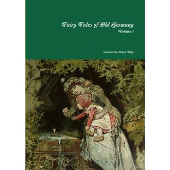 FAIRY TALES OF OLD GERMANY