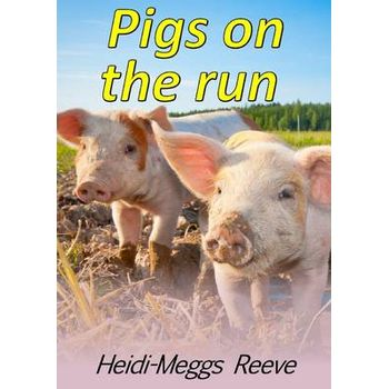 PIGS ON THE RUN