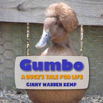 GUMBO: A DUCKS TALE FOR LIFE