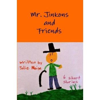 MR. JINKONS AND FRIENDS