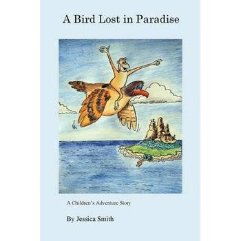 BIRD LOST IN PARADISE