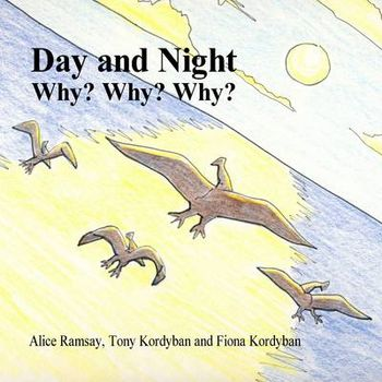 DAY AND NIGHT: WHY? WHY? WHY?