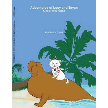 ADVENTURES OF LUCY AND BRYAN
