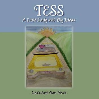 TESS A LITTLE LADY WITH BIG IDEAS