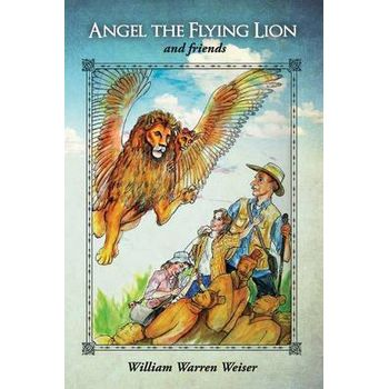ANGEL THE FLYING LION AND FRIENDS