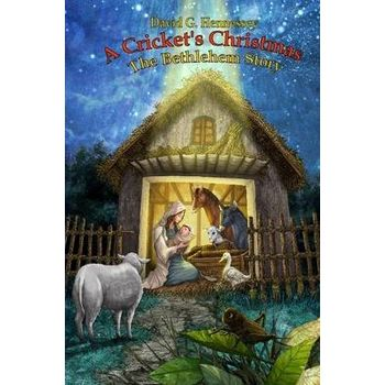 CRICKETS CHRISTMAS – THE BETHLEHEM STOR