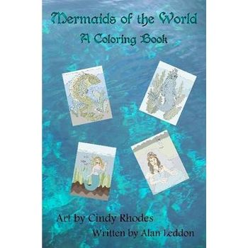 MERMAIDS OF THE WORLD: A COLORING BOOK