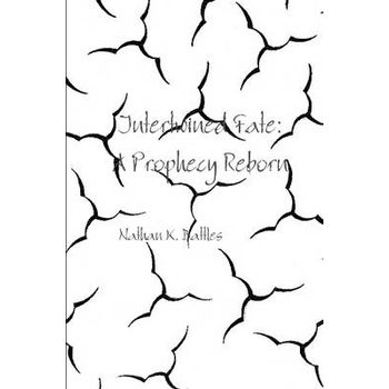 INTERTWINED FATE: A PROPHECY REBORN