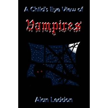 CHILDS EYE VIEW OF VAMPIRES