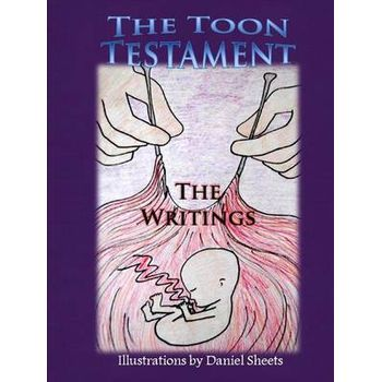 TOON TESTAMENT: THE WRITINGS