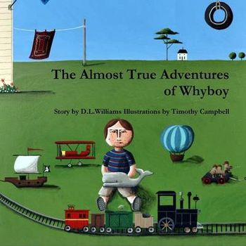 ALMOST TRUE ADVENTURES OF WHYBOY