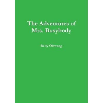 ADVENTURES OF MRS. BUSYBODY