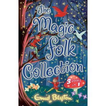 The Magic Folk Collection «A Book of Pixie Stories», «The Book of Fairies», «The Book of Brownies»