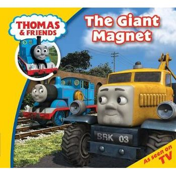THOMAS & FRIENDS THE GIANT MAGNET