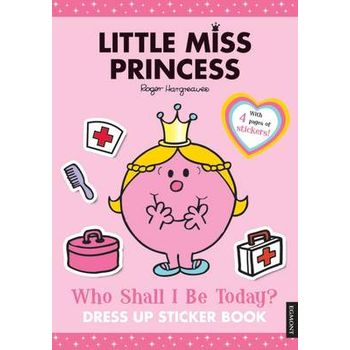 LITTLE MISS PRINCESS: WHO SHALL I BE TOD
