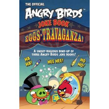 ANGRY BIRDS JOKE BOOK EGGS-TRAVAGANZA!