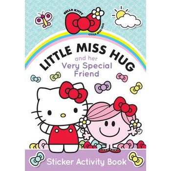 LITTLE MISS HUG AND HER VERY SPECIAL FRI