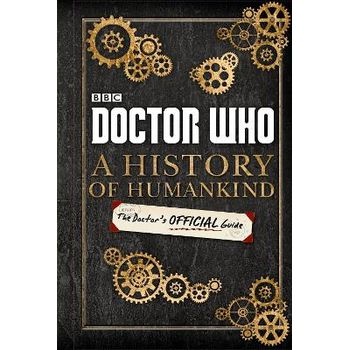 DOCTOR WHO: WORLD HISTORY: THE DOCTOR'S