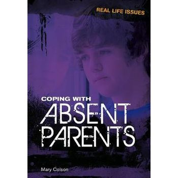 COPING WITH ABSENT PARENTS