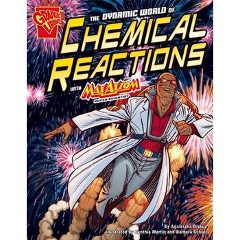 DYNAMIC WORLD OF CHEMICAL REACTIONS