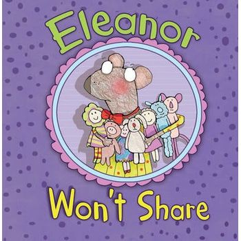 ELEANOR WONT SHARE
