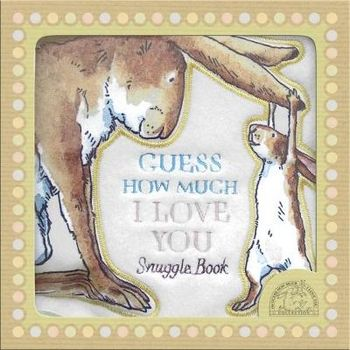 Guess How Much I Love You – Snuggle Book