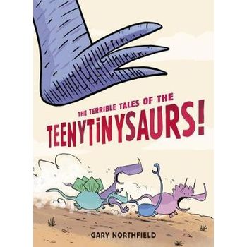 TERRIBLE TALES OF THE TEENYTINYSAURS!