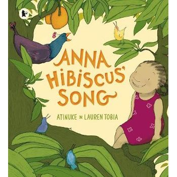 ANNA HIBISCUS SONG