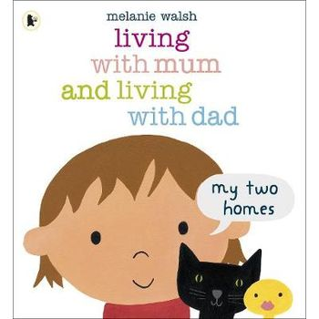 LIVING WITH MUM AND LIVING WITH DAD: MY