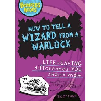 HOW TO TELL A WIZARD FROM A WARLOCK