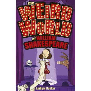 WEIRD WORLD OF WILLIAM SHAKESPEARE