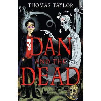 DAN AND THE DEAD