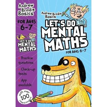 LETS DO MENTAL MATHS FOR AGES 6-7