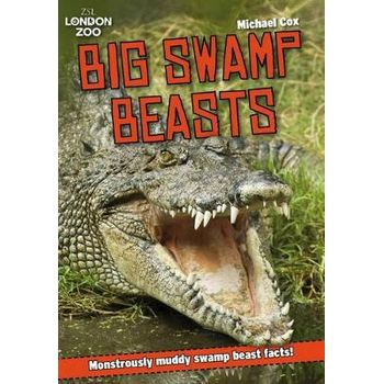 ZSL BIG SWAMP BEASTS