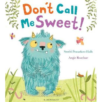 DONT CALL ME SWEET