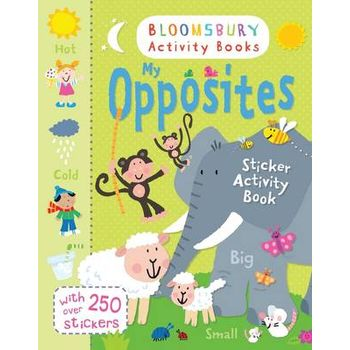 MY OPPOSITES STICKER ACTIVITY BOOK