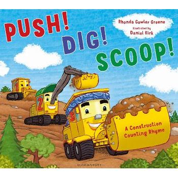 PUSH! DIG! SCOOP!: A CONSTRUCTION COUNTI