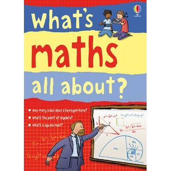 WHATS MATHS ALL ABOUT?