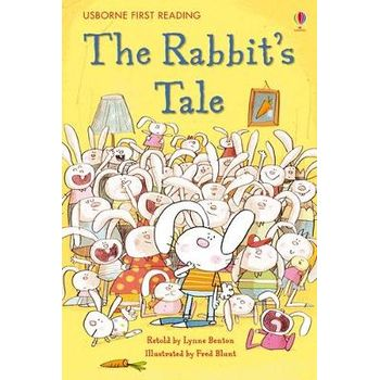 FIRST READING LEVEL ONE: A RABBITS TALE