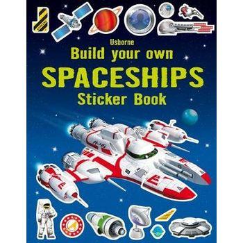 BUILD YOUR OWN SPACESHIPS STICKER BOOK