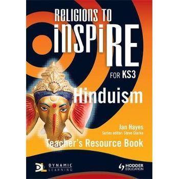 RELIGIONS TO INSPIRE FOR KS3: HINDUISM T