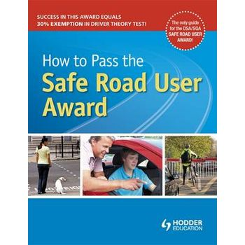 HOW TO PASS THE SAFE ROAD USER AWARD