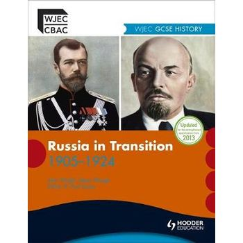 WJEC GCSE HISTORY: RUSSIA IN TRANSITION