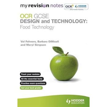 MY REVISION NOTES: OCR GCSE DESIGN AND T