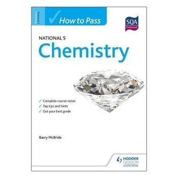 HOW TO PASS NATIONAL 5 CHEMISTRY