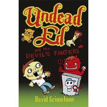 UNDEAD ED AND THE DEVILS FINGERS