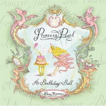 PRINCESS PEARL: A BIRTHDAY BALL