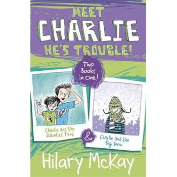 CHARLIE AND THE HAUNTED TENT & CHARLIE A