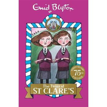 ST CLARES: 01: THE TWINS AT ST CLARES